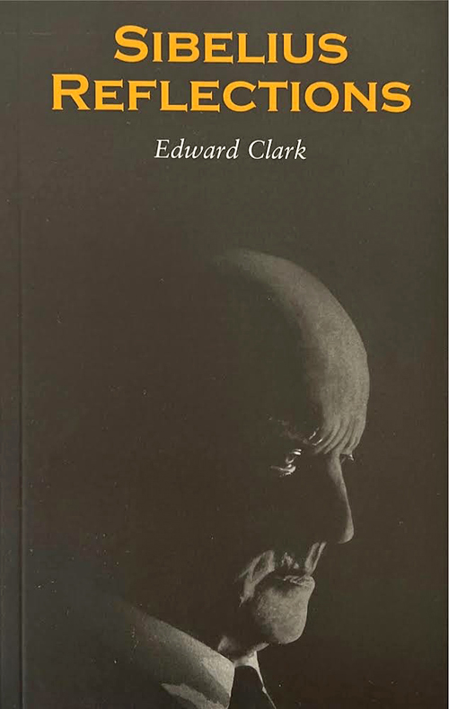 Sibelius Reflections by Edward Clark